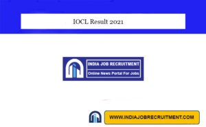 IOCL Result 2021