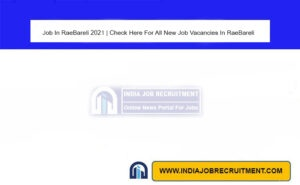 Job In RaeBareli 2021