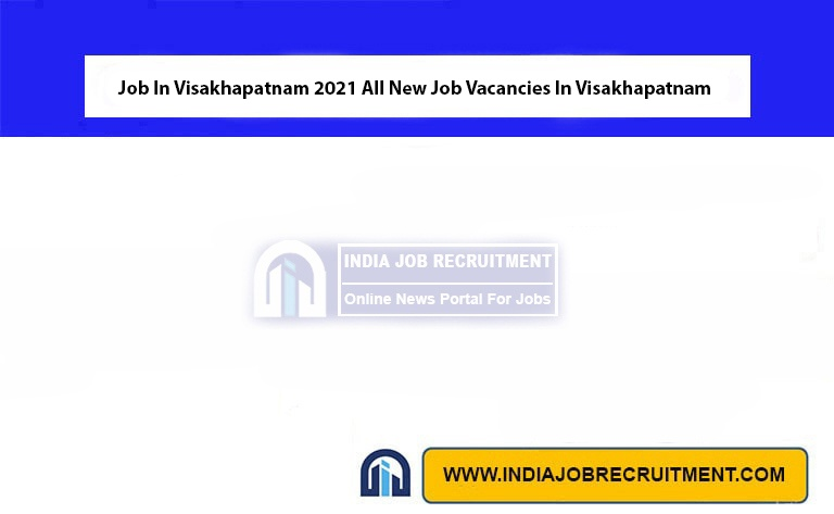 Job In Visakhapatnam 2021
