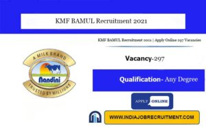 KMF BAMUL Recruitment 2021