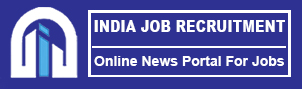 Indiajobrecruitment.com : Check latest News Govt Jobs.