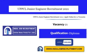 UPPCL Junior Engineer Recruitment 2021