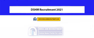 DSHM Recruitment 2021