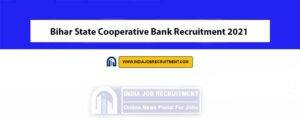 Bihar State Cooperative Bank Recruitment 2021