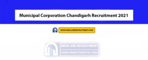 Municipal Corporation Chandigarh Recruitment 2021