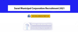 Surat Municipal Corporation Recruitment 2021