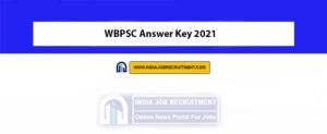 WBPSC Answer Key 2021