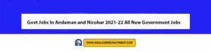 Govt Jobs In Andaman and Nicobar