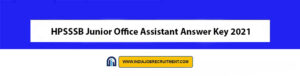 HPSSSB Junior Office Assistant Answer Key 2021