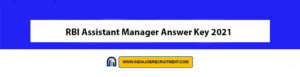 RBI Assistant Manager Answer Key 2021