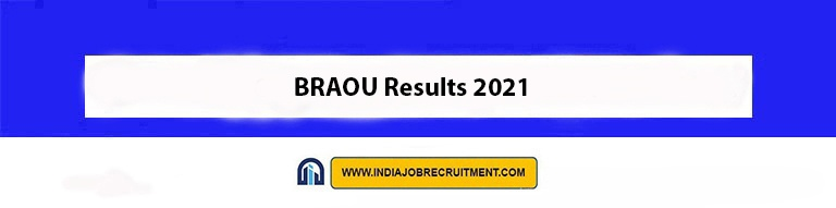 BRAOU Results 2021 Check Out Now braou.ac.in