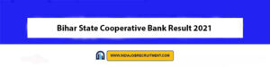 Bihar State Cooperative Bank Result 2021 Check Out Now bscb.co.in