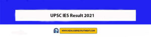 UPSC IES Result 2021 Check Out Now upsc.gov.in