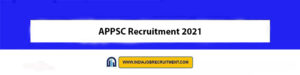 APPSC Recruitment 2021   Apply Online for 39 Horticulture Officer Vacancies