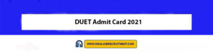 DUET Admit Card 2021 Download Now at @du.ac.in