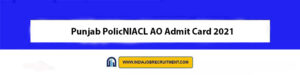 NIACL AO Admit Card 2021 Download Now at @ www.newindia.co.in