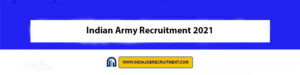 Indian Army Recruitment 2021   Apply Online New 55 NCC Special Entry Scheme 51th CourseVacancies