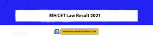 MH CET Law Result 2021 Check Out Now cetcell.mahacet.org