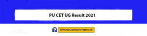 PU CET UG Result 2021 Check Out Now cetug.puchd.ac.in