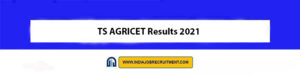 TS AGRICET Results 2021 Check Out Now www.pjtsau.edu.in